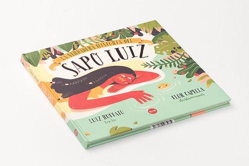 La verdadera historia del Sapo Liuz / Rufatto y Capella