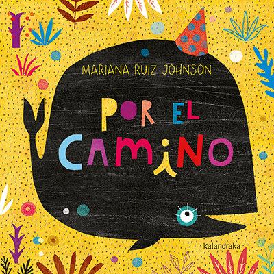 Por el camino / Mariana Ruiz Johnson