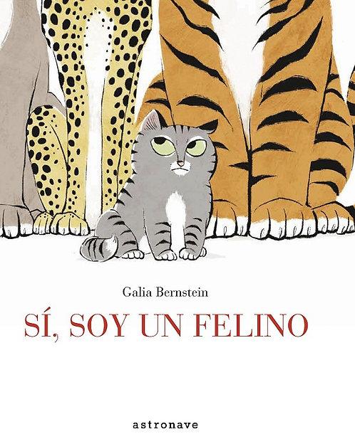 Sí, soy un felino / Galia Bernstein