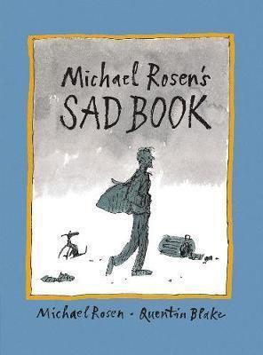 Michael Rosen's Sad Book / Rosen y Blake