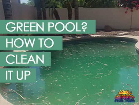 Green Pool? How to Clean It Up.