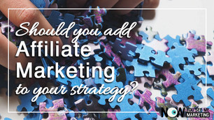 What Is Affiliate Marketing - And Why Should It Be Part of Your Digital Marketing Strategy?