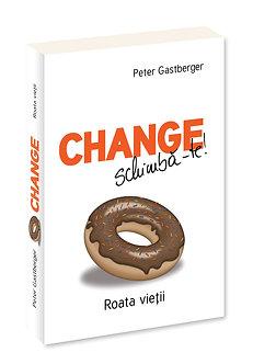 Change - Schimba - te