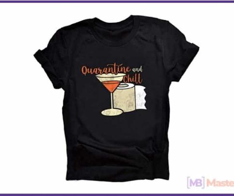 20+ Best T-shirts Coronavirus Design. Boldest Design That Will Brighten Your Quarantine Day