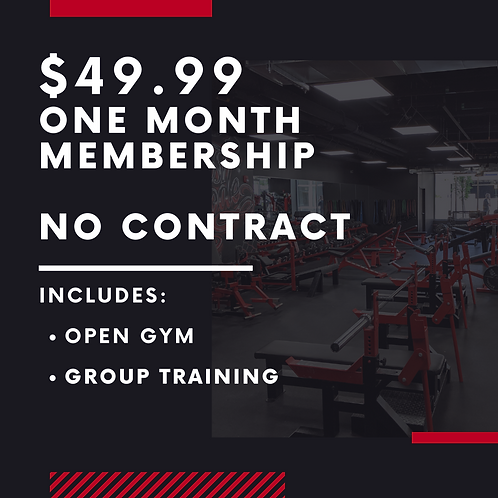 One Month Membership $49.99 | Open Gym + Group training