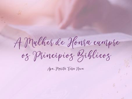 A Mulher de Honra cumpre os Princípios Bíblicos