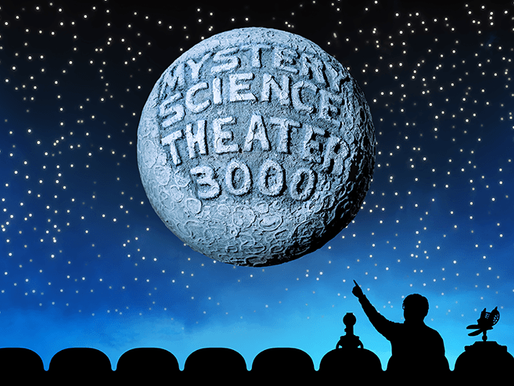 """""""In the not-too-distant future..."""": The Story of Mystery Science Theater 3000"""