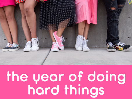 2020: the year of doing hard things