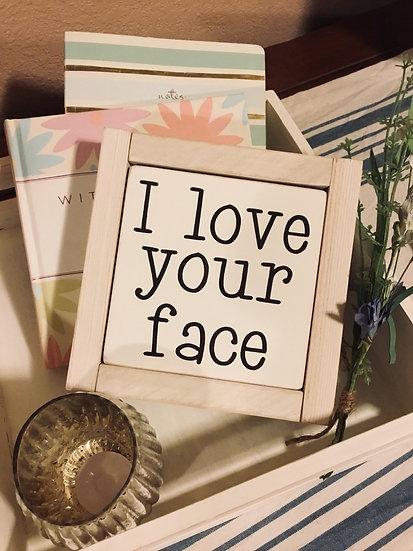 "Mini 5x5"" Reversible Insert: MAMA Bear/I love your face"