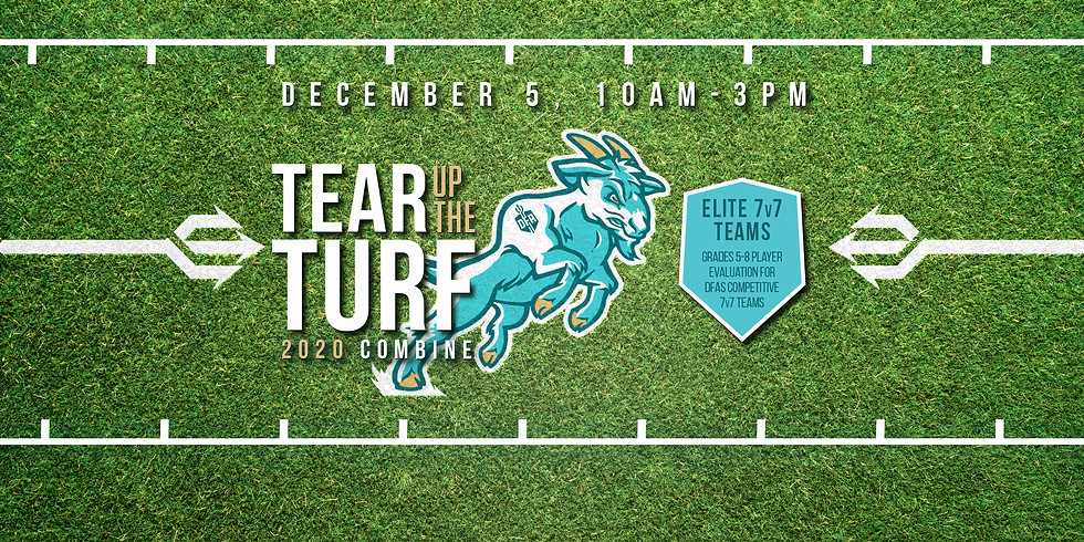Tear Up The Turf 2020 Combine AND 7v7 Try Out
