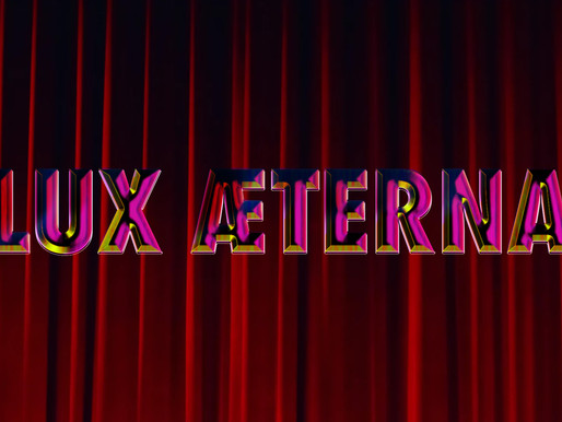 Gaspar Noé's Lux Æterna selected in Cannes (Midnight screening)