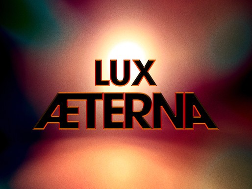 LUX ÆTERNA scheduled to be screened on May 18th