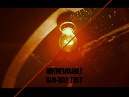 Irreversible Blu-Ray test