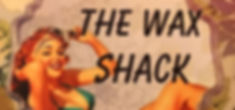 The Wax Shack.jpg