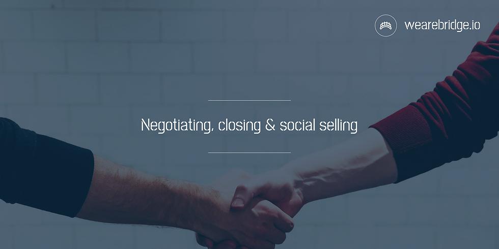 Negotiating, closing & social selling