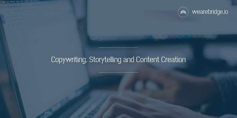 Copywriting, Storytelling and Content Creation