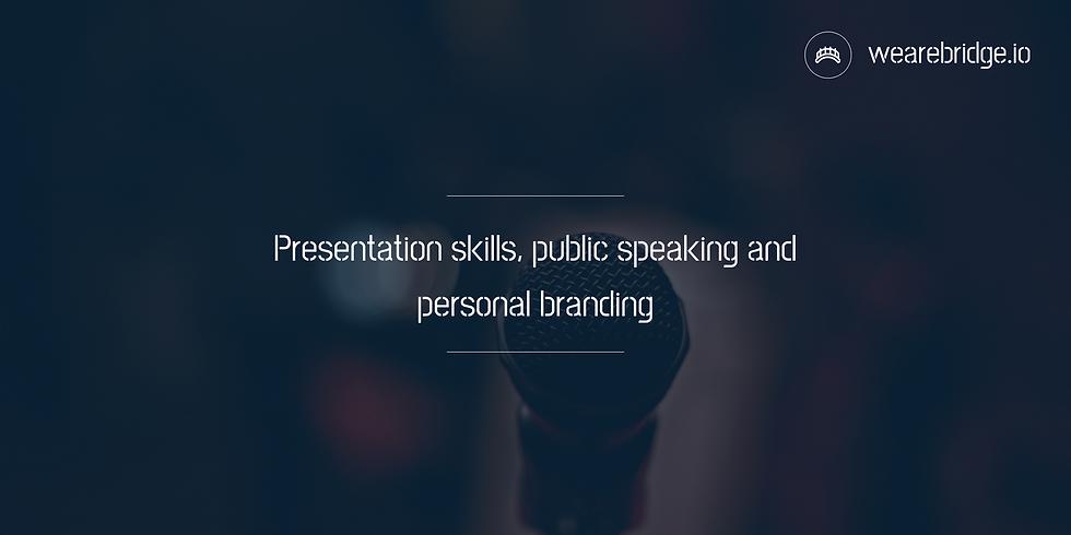 Presentation skills & public speaking