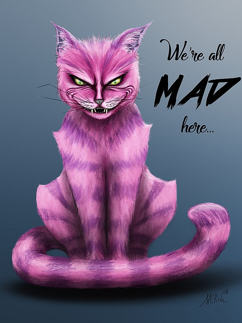 We're All Mad Here - Print