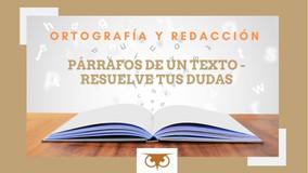 PÁRRAFOS DE UN TEXTO - RESUELVE TUS DUDAS