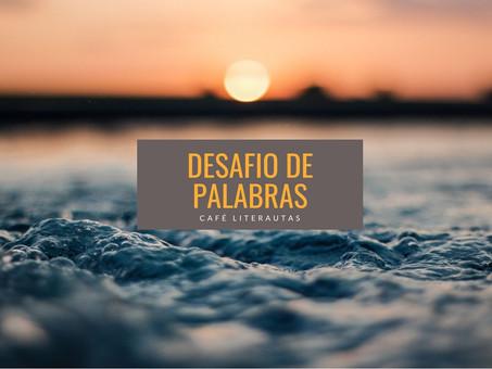 DESAFÍO DE PALABRAS #25  - Dame una A...