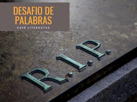 DESAFÍO DE PALABRAS #24  - EN DESUSO