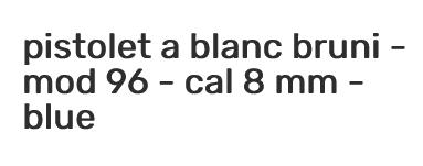 Screenshot_2021-03-26 PISTOLET A BLANC B
