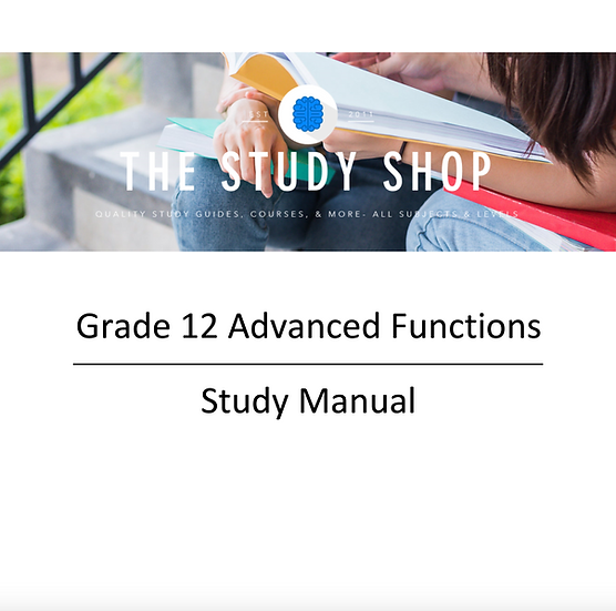 Grade 12 Advanced Functions Study Manual
