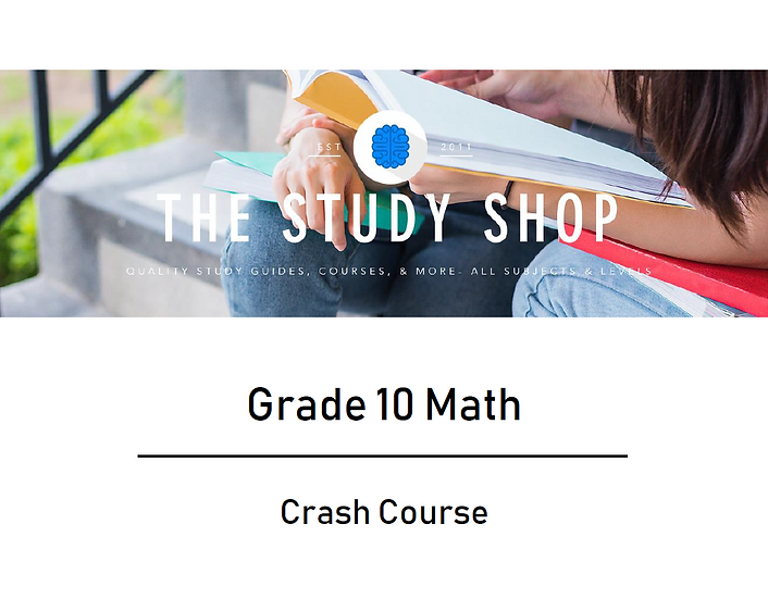 Grade 10 Math Crash Course