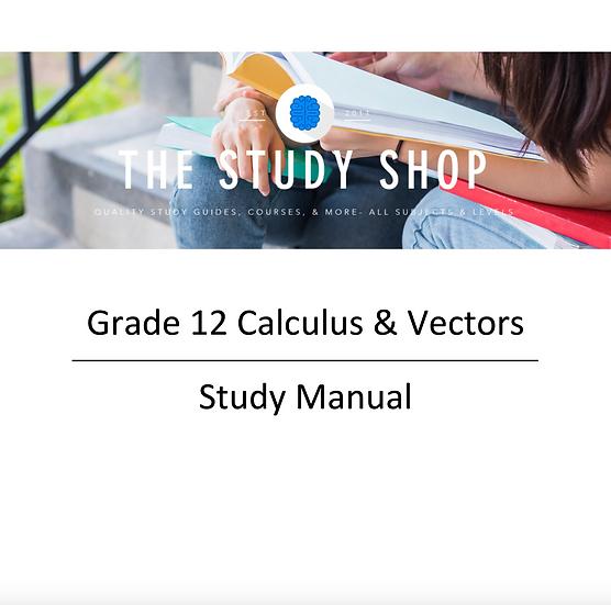 Grade 12 Calculus & Vectors Study Manual