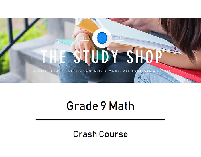 Grade 9 Math Crash Course
