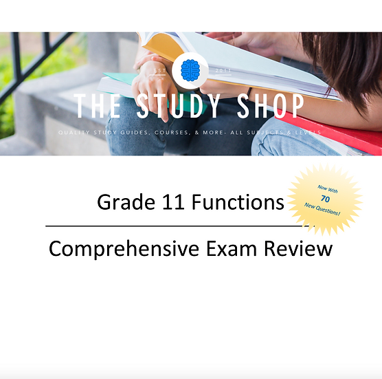 Grade 11 Functions Comprehensive Exam Review