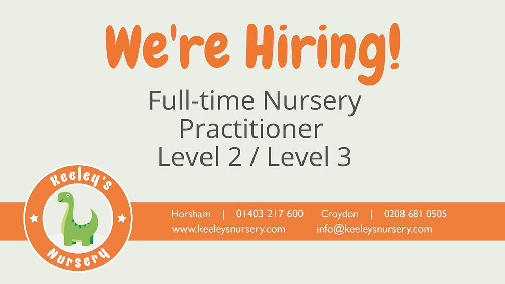 Job Advert for Nursery Practitioner for Keeley's children's nursery in Horsham