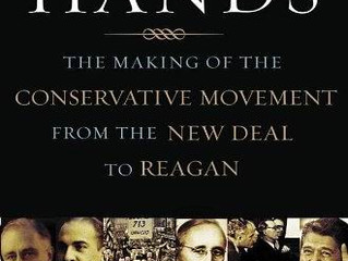 Review of: Invisible Hands: The Making of the Conservative Movement from the New Deal to Reagan, by