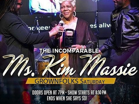 Jazzy159 Presents GROWNFOLKS Saturday Jan 25th with the Incomparable Ms Kim Massie
