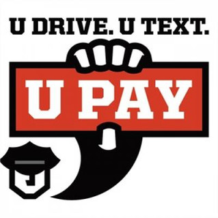You Drive, You Text, You Pay