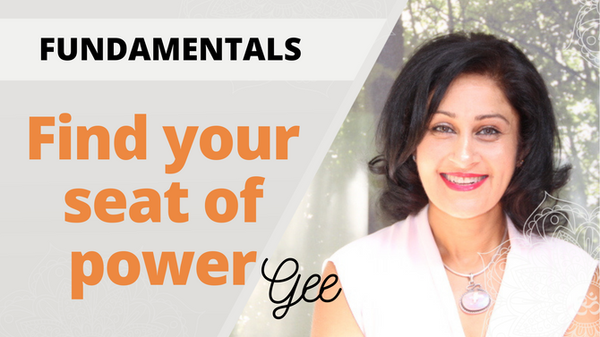 Natural Seated Alignment Exercise - Rediscover your Seat of Power with Gee Gahir