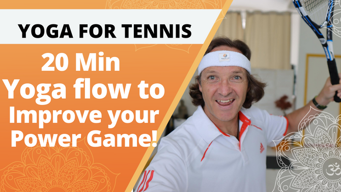 Yoga for Tennis Players  | 20 Min Yoga flow to Improve your Power game