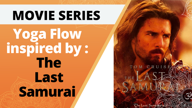Yoga at the Movies | The Last Samurai  | 20 Min Yoga flow
