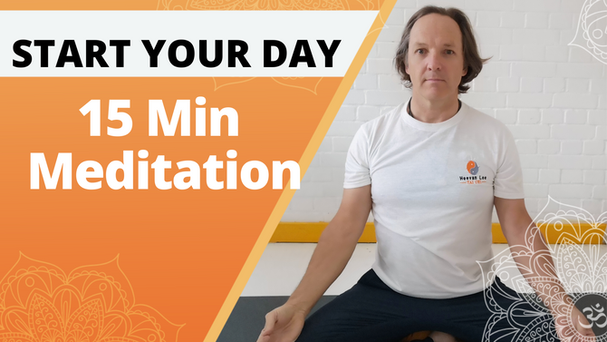 15 Min Meditation | Start Your Day