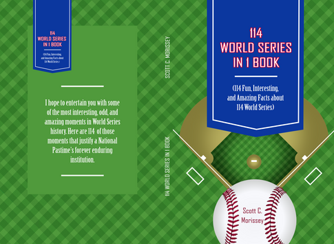 Cover for Scott C. Morissey's book 114 World Series in 1 Book