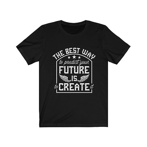 Future Is to Create It