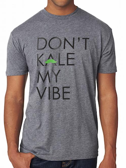 """Don't Kale My Vibe"" Crewneck Tee"