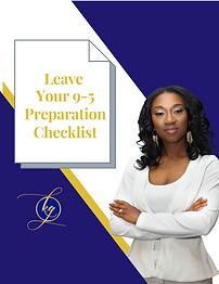 Copy of Leave My 9-5 Preparation Checkli