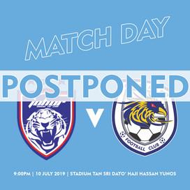 10/7 Match Postponed: JDT vs PJ City FC