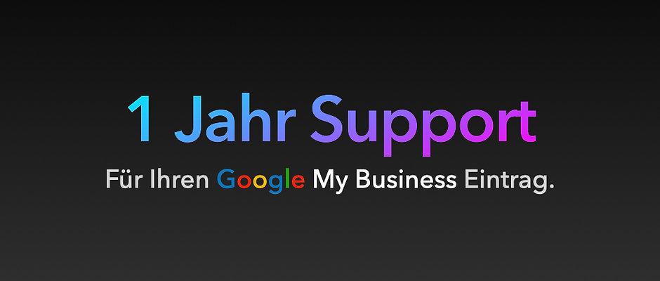 1 Jahr Support - Ein Jahr persönlicher Support für Ihr Google My Business.