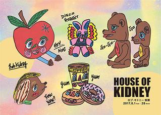 ロブ・キドニー HOUSE OF KIDNEY 開催 !