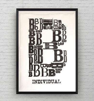 'Be Individual' Mono Original Letterpress Print (shown in an A2 frame)
