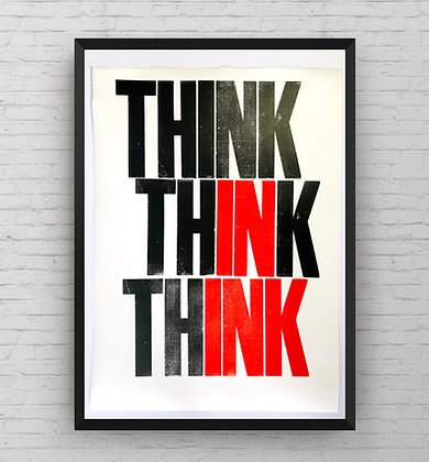 'Think in Ink' Original Letterpress Print (shown in an A2 frame)