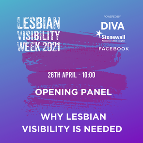 WHY LESBIAN VISIBILITY IS NEEDED