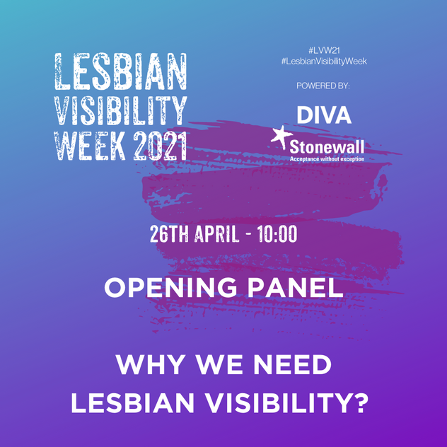 OPENING PANEL - WHY WE NEED LESBIAN VISIBILITY